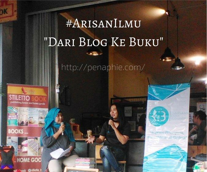 #ArisanIlmu Dari Blog Ke Buku