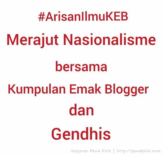 #ArisanIlmuKEB, Gendhis Bag